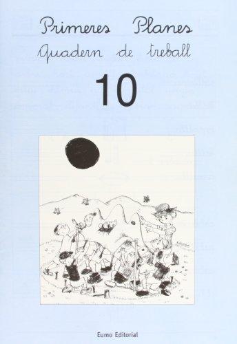 Primeres Planes. Quadern de treball 10 (Prim. Llengua) por Montserrat Canudas Febrer