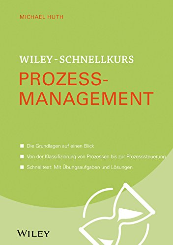 Wiley-Schnellkurs Prozessmanagement