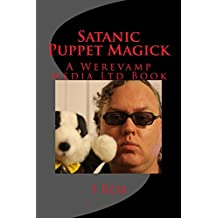 Satanic Puppet Magick (English Edition)