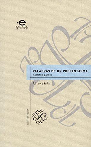 Palabras de un prefantasma: Antología Poética (Colección Poesía nº 6) por Óscar Hahn