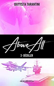 ABOVE ALL #3 Décoller par [Tarantini, Battista]