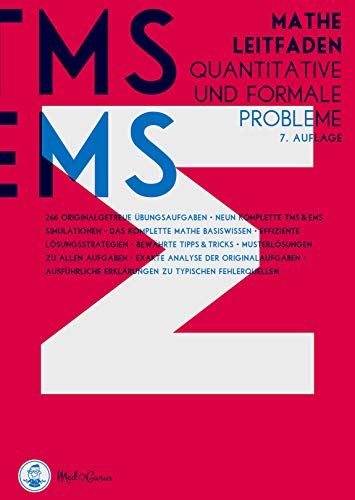 Medizinertest TMS & EMS 2019 - Mathe Leitfaden - Quantitative und formale Probleme: Zur Vorbereitung auf den Test für medizinische Studiengänge in ... den Eignungstest für Medizin in der Schweiz
