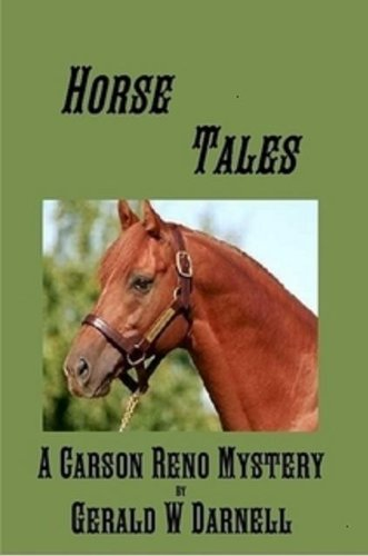 Horse Tales (Carson Reno Mystery Series Book 4) (English Edition)