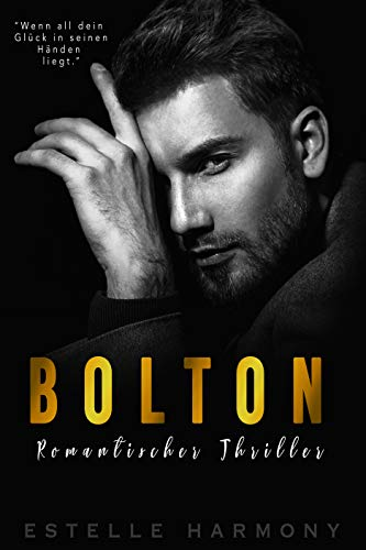 Bolton: Romantischer Thriller von [Harmony, Estelle]