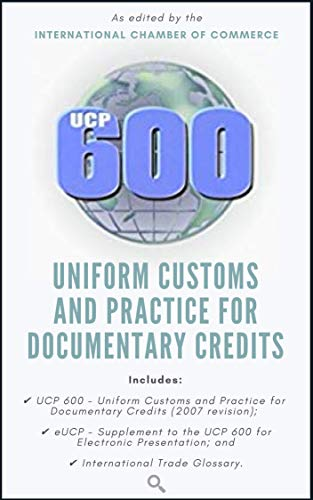 UCP 600: Uniform Customs and Practice for Documentary Credits (English Edition)
