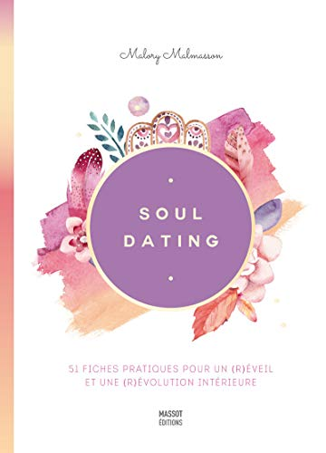 Soul dating par Malory Malamasson
