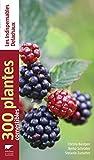 300 plantes comestibles
