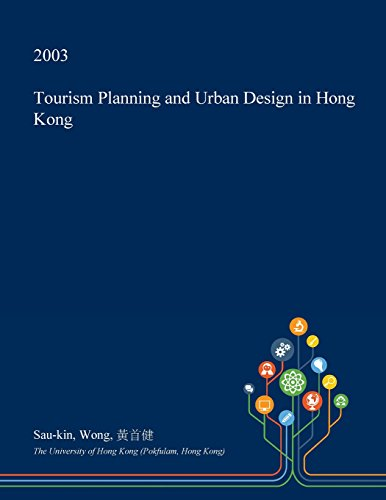 Tourism Planning and Urban Design in Hong Kong -