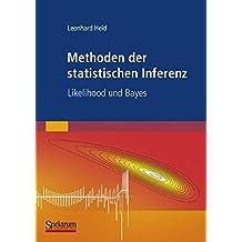 Methoden der statistischen Inferenz: Likelihood und Bayes