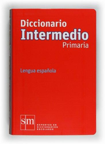 Diccionario intermedio primaria lengua española