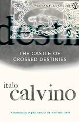 The Castle Of Crossed Destinies (Vintage Classics)