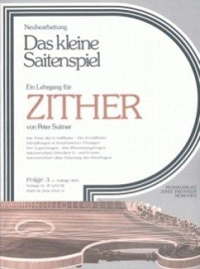 Das kleine Saitenspiel Folge 3 für Zither