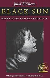Black Sun: Depression and Melancholia (European Perspectives)