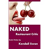 NAKED Restaurant Critic (NAKED Series) (Erotic Fiction) (English Edition)