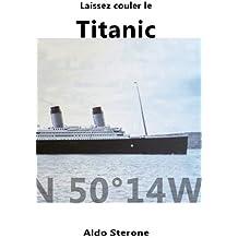 Laissez Couler le Titanic