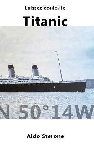 Les Francais Du Titanic - Laissez Couler le