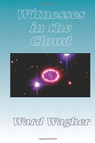 Witnesses in the Cloud: The Scott Baughman Saga - Book 3: Volume 3