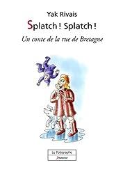 Splatch! Splatch!