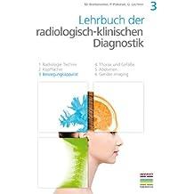 3. Bewegungsapparat (Lehrbuch der radiologisch-klinischen Diagnostik)