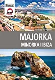 Majorka, Minorka, Ibiza - przewodnik ilustrowany [KSIĄŻKA]