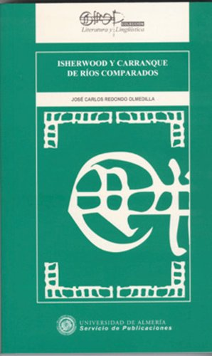 Isherwood y Carranque de Ríos comparados (Literatura y Lingüística)