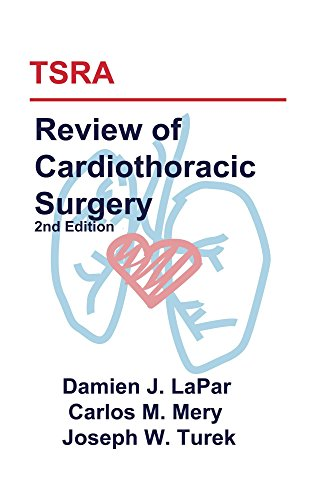 TSRA Review of Cardiothoracic Surgery (2nd Edition) (English Edition)