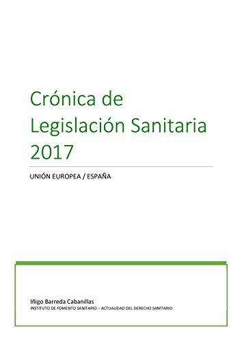 Crónica de Legislación Sanitaria 2017