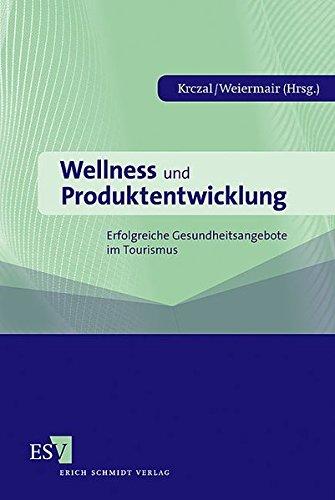 wellness-und-produktentwicklung-erfolgreiche-gesundheitsangebote-im-tourismus