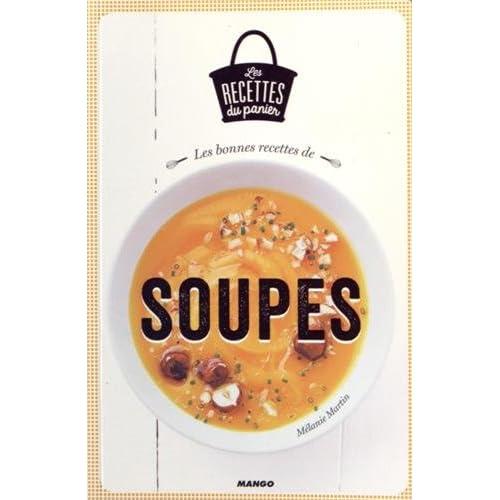 Les bonnes recettes de soupes