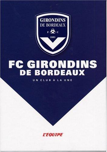 FC Girondins de Bordeaux por L'Equipe