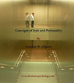 Concepts of Trait and Personality by [Allport, Gordon W.]