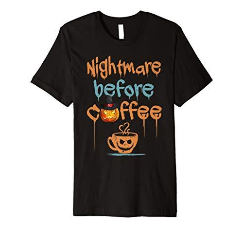 Nightmare Before Kaffee TShirt für Kaffee Loving Halloween