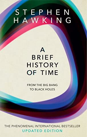 A Brief History Of Time: From Big Bang To Black Holes - Big Black Book