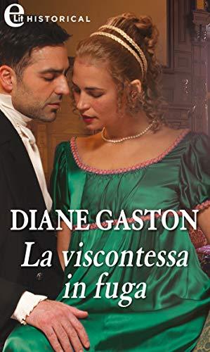 La viscontessa in fuga (eLit) (The Mysterious Miss M series Vol. 5) di [Gaston, Diane]