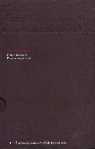 Non ti muovere - Premio Strega 2002