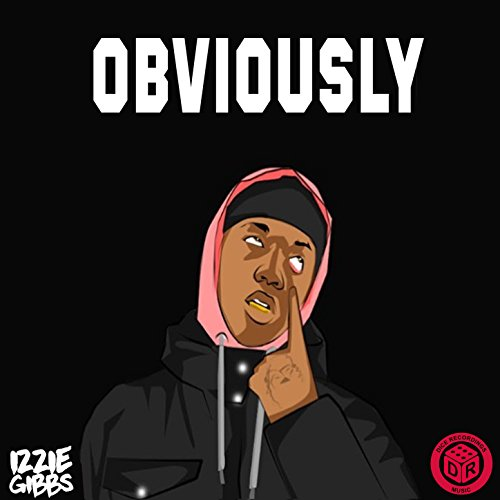 Obviously [Explicit]