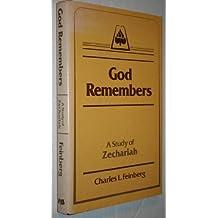 God Remembers by Charles L. Feinberg (1978-02-01)