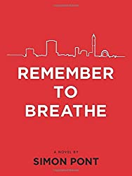 Remember to Breathe by Simon Pont (1-Oct-2012) Paperback