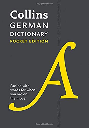 Collins German Dictionary. Pocket Edition: 40,000 Words and Phrases in a Portable Format (Collins Pocket Dictionary)