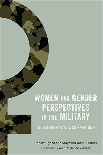 Women and Gender Perspectives in the Military: An International Comparison (English Edition)