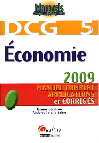 Economie DCG 5 : Manuel complet, applications et corrigés