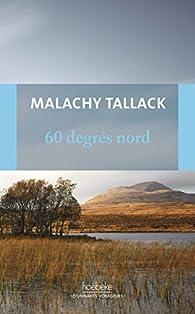 60 degrés Nord par Malachy Tallack