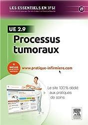 Processus tumoraux - UE 2.9: Avec accès au site internet pratique-infirmiere.com