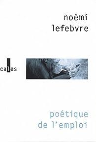 Poétique de l'emploi par Lefebvre