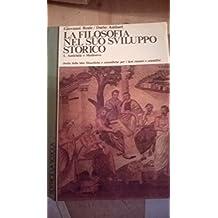 La filosofia nel suo sviluppo storico. Per le Scuole superiori: 1 (Manuali e saggi)