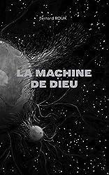 La Machine de Dieu