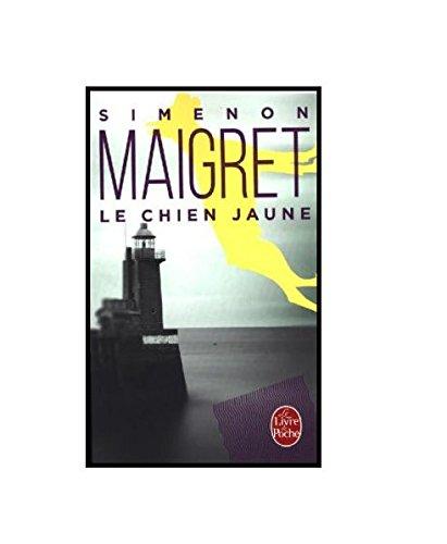 Le Chien Jaune (Le Livre de Poche) par Georges Simenon