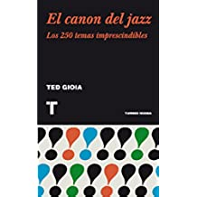 El canon del jazz: Los 250 temas imprescindibles (Noema)