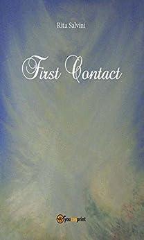 First Contact (Narrativa) di [Rita Salvini]