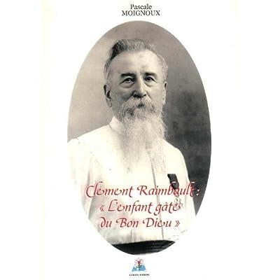 Clément Raimbault, l'enfant gâté du Bon Dieu